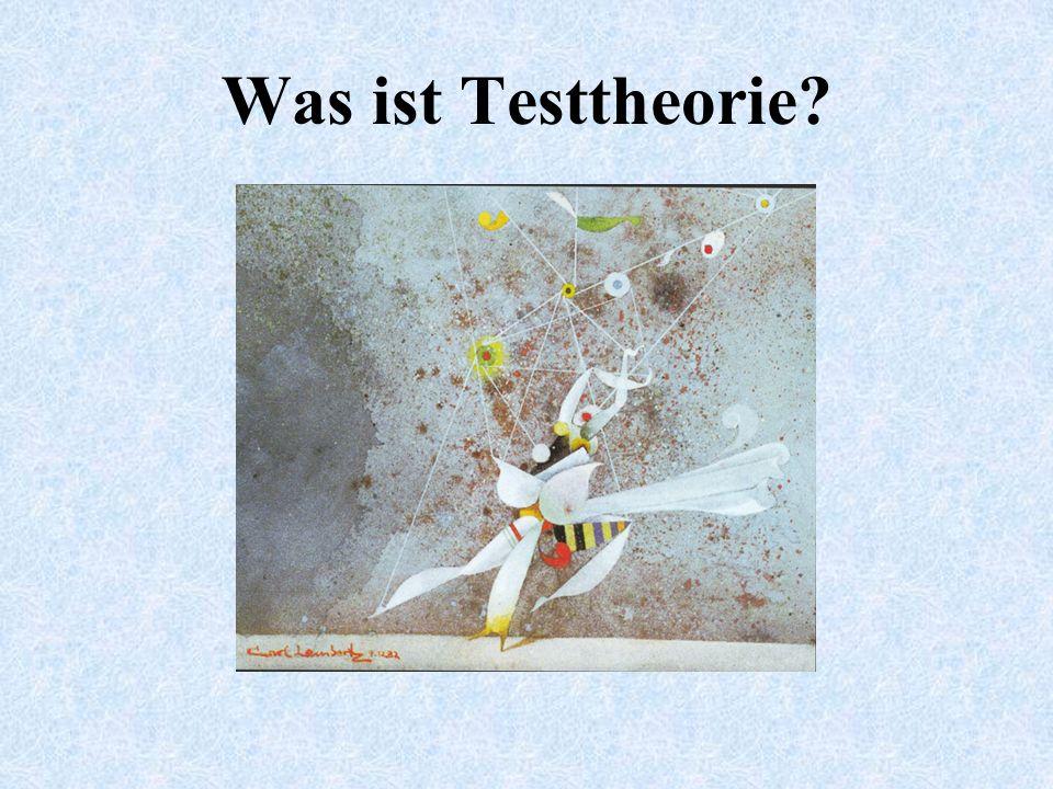 Was ist Testtheorie?