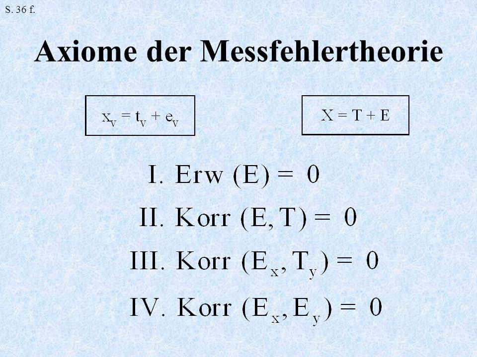 Axiome der Messfehlertheorie S. 36 f.