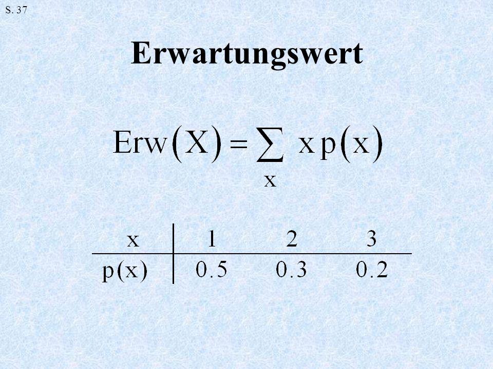 Erwartungswert S. 37