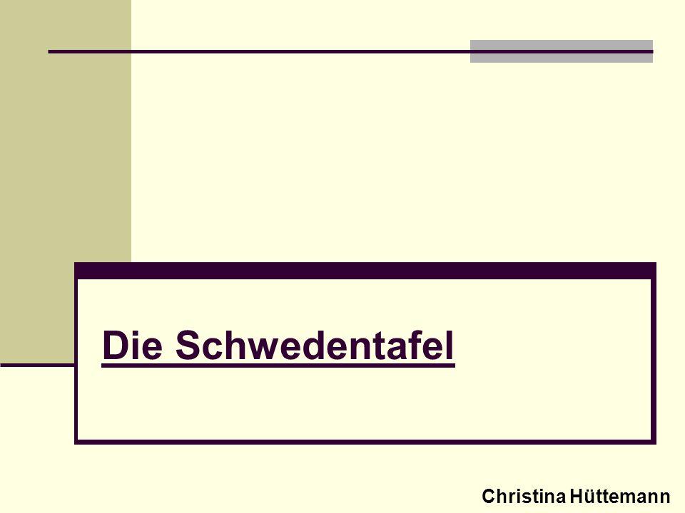Die Schwedentafel Christina Hüttemann
