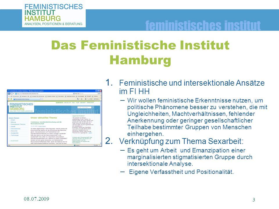 feministisches institut 1.Feministische und intersektionale Ansätze im FI HH –Wir wollen feministische Erkenntnisse nutzen, um politische Phänomene be