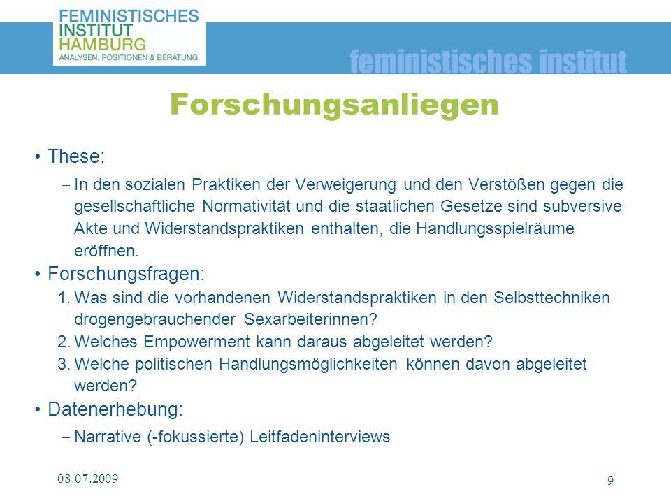 feministisches institut These: In den sozialen Praktiken der Verweigerung und den Verstößen gegen die gesellschaftliche Normativität und die staatlich