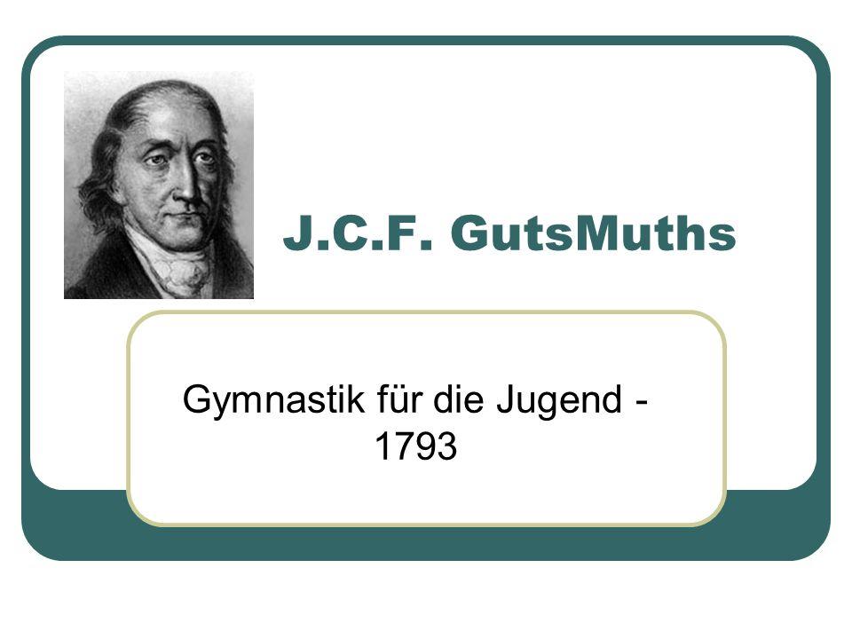 J.C.F. GutsMuths Gymnastik für die Jugend - 1793