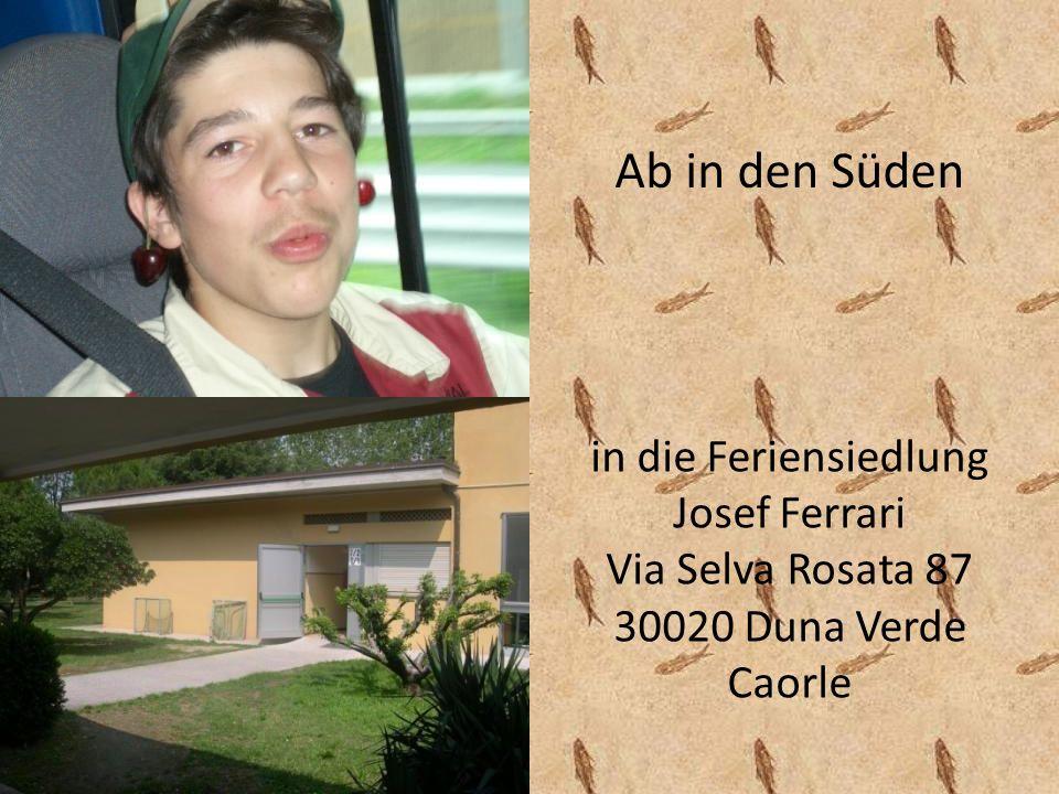 Ab in den Süden in die Feriensiedlung Josef Ferrari Via Selva Rosata 87 30020 Duna Verde Caorle
