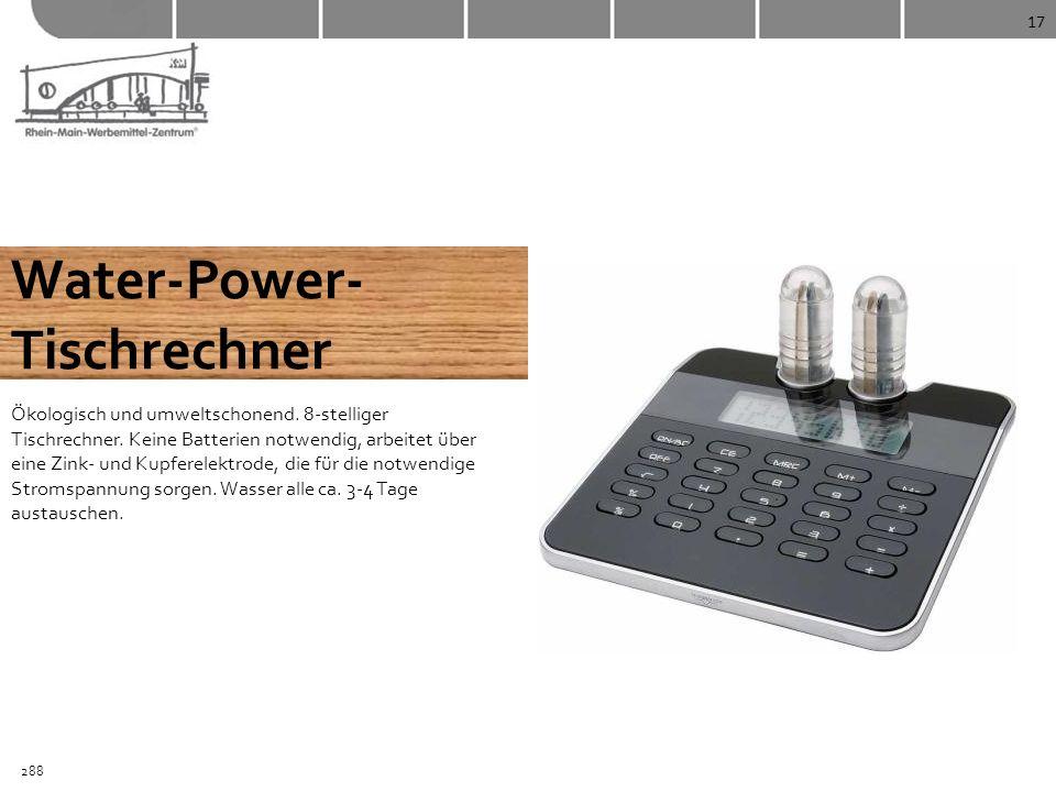 17 Water-Power- Tischrechner Ökologisch und umweltschonend. 8-stelliger Tischrechner. Keine Batterien notwendig, arbeitet über eine Zink- und Kupferel