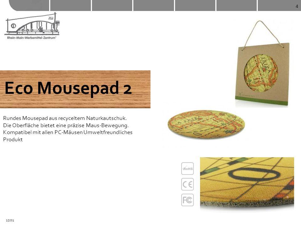 4 Eco Mousepad 2 Rundes Mousepad aus recyceltem Naturkautschuk. Die Oberfläche bietet eine präzise Maus-Bewegung. Kompatibel mit allen PC-Mäusen Umwel