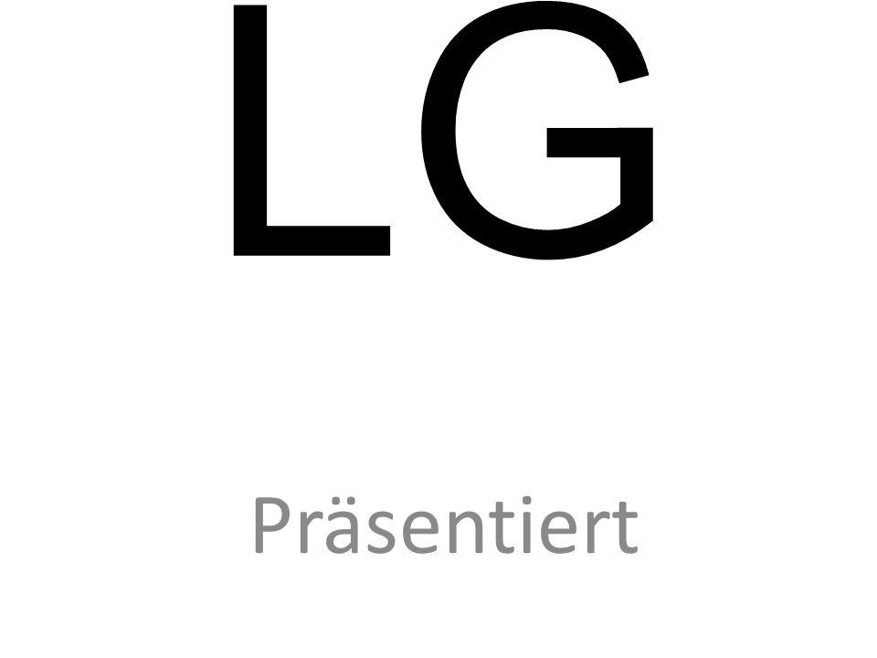 LG Präsentiert