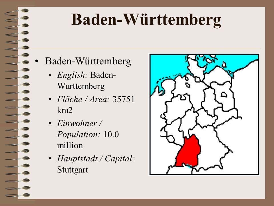 Saarland Fläche / Area: 2570 km2 Einwohner / Population: 1.08 million Hauptstadt / Capital: Saarbrücken