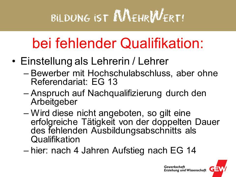 EG 14 für Lehrer(innen) Eckeingruppierung EG13 für Hochschulabsolventen (Konsens Gewerkschaften und Arbeitgeber) Alle Lehrkräfte haben Hochschulabschl