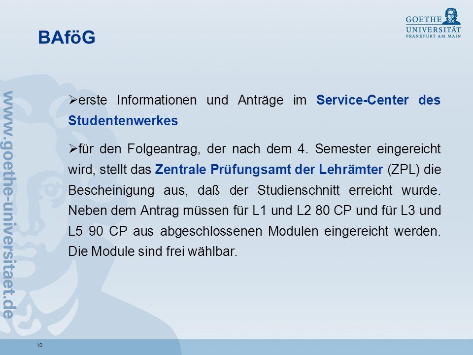 10 BAföG erste Informationen und Anträge im Service-Center des Studentenwerkes für den Folgeantrag, der nach dem 4. Semester eingereicht wird, stellt
