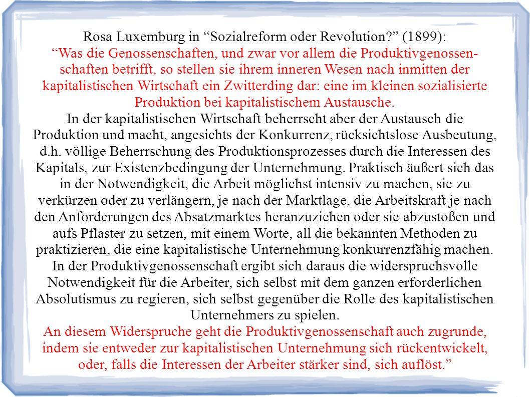 Rosa Luxemburg in Sozialreform oder Revolution.