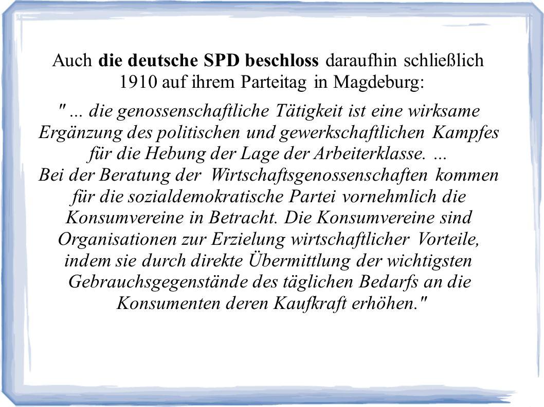 Auch die deutsche SPD beschloss daraufhin schließlich 1910 auf ihrem Parteitag in Magdeburg: ...