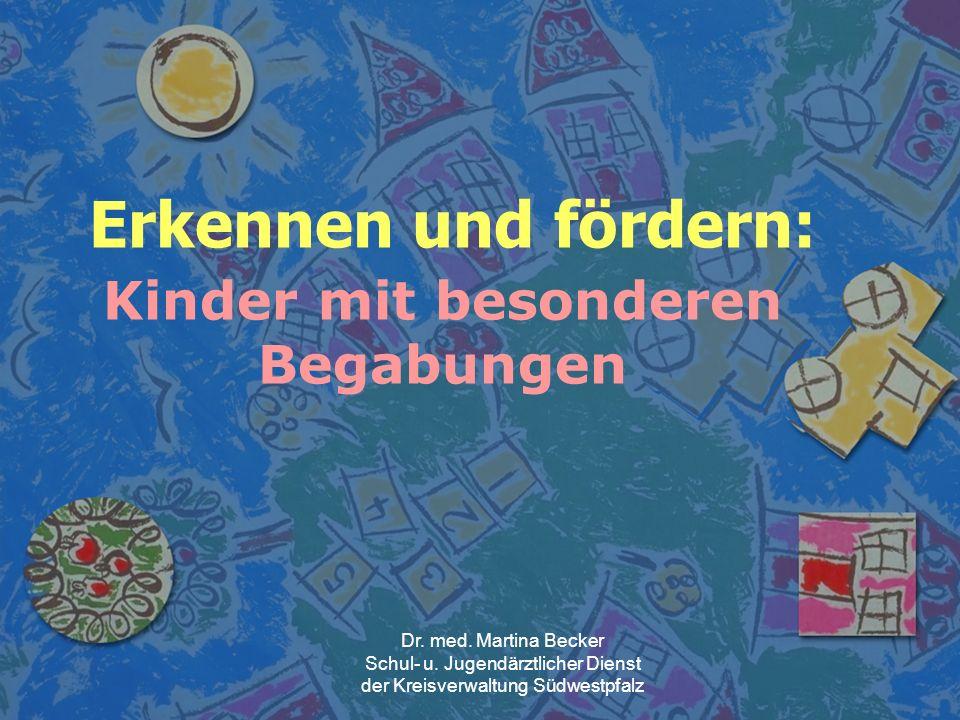 Erkennen und fördern: Kinder mit besonderen Begabungen Dr.