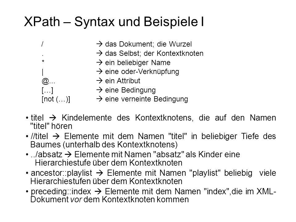 XPath – Syntax und Beispiele I / das Dokument; die Wurzel.