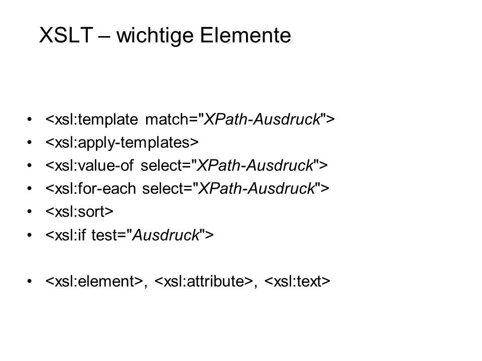 XSLT – wichtige Elemente,,