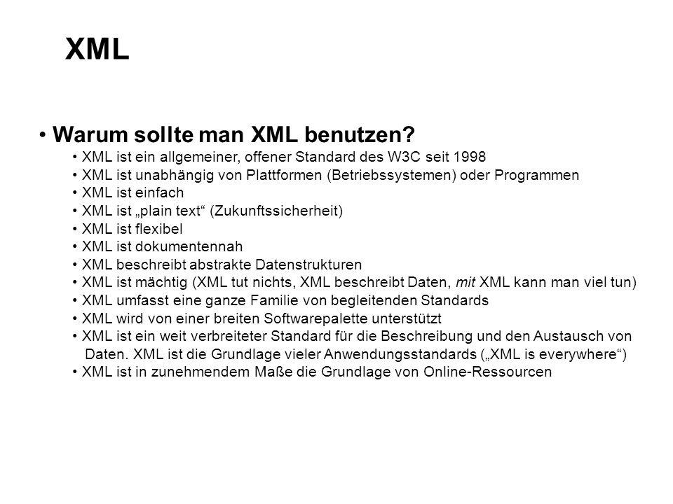 XML Warum sollte man XML benutzen.