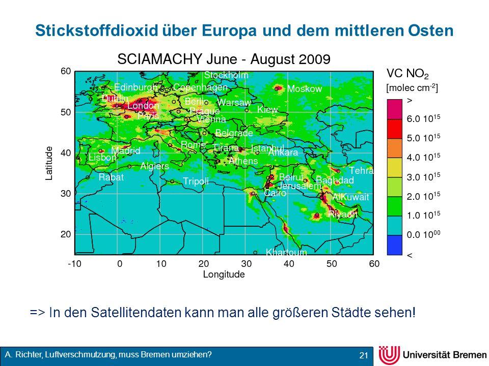 A. Richter, Luftverschmutzung, muss Bremen umziehen? Stickstoffdioxid über Europa und dem mittleren Osten => In den Satellitendaten kann man alle größ