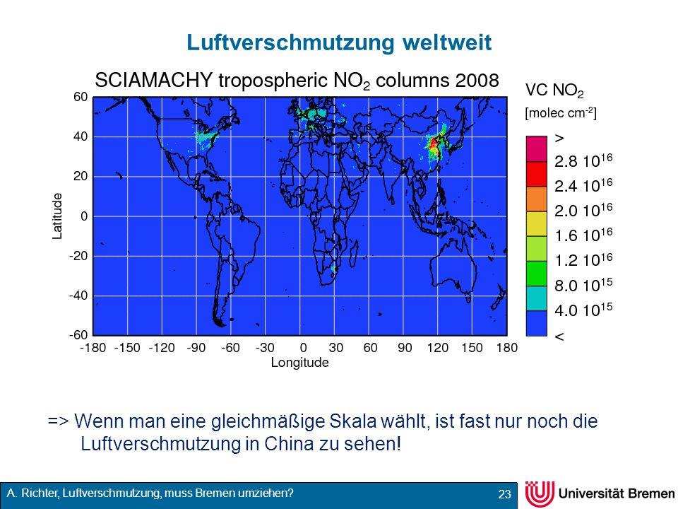 A. Richter, Luftverschmutzung, muss Bremen umziehen? Luftverschmutzung weltweit 23 => Wenn man eine gleichmäßige Skala wählt, ist fast nur noch die Lu