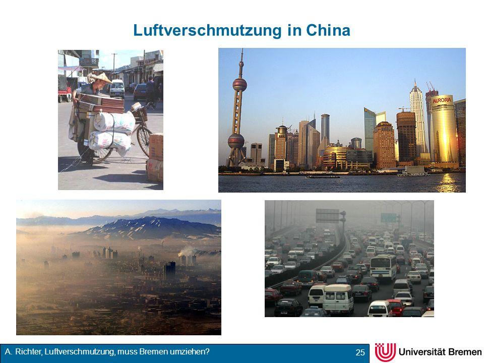 A. Richter, Luftverschmutzung, muss Bremen umziehen? Luftverschmutzung in China 25