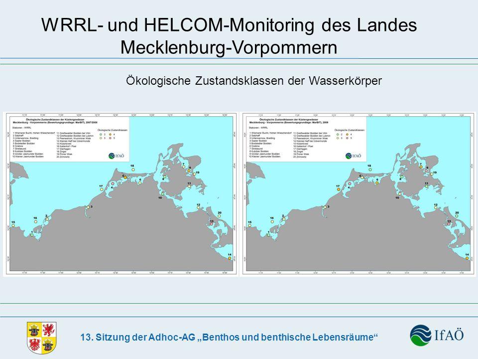 13. Sitzung der Adhoc-AG Benthos und benthische Lebensräume WRRL- und HELCOM-Monitoring des Landes Mecklenburg-Vorpommern Ökologische Zustandsklassen