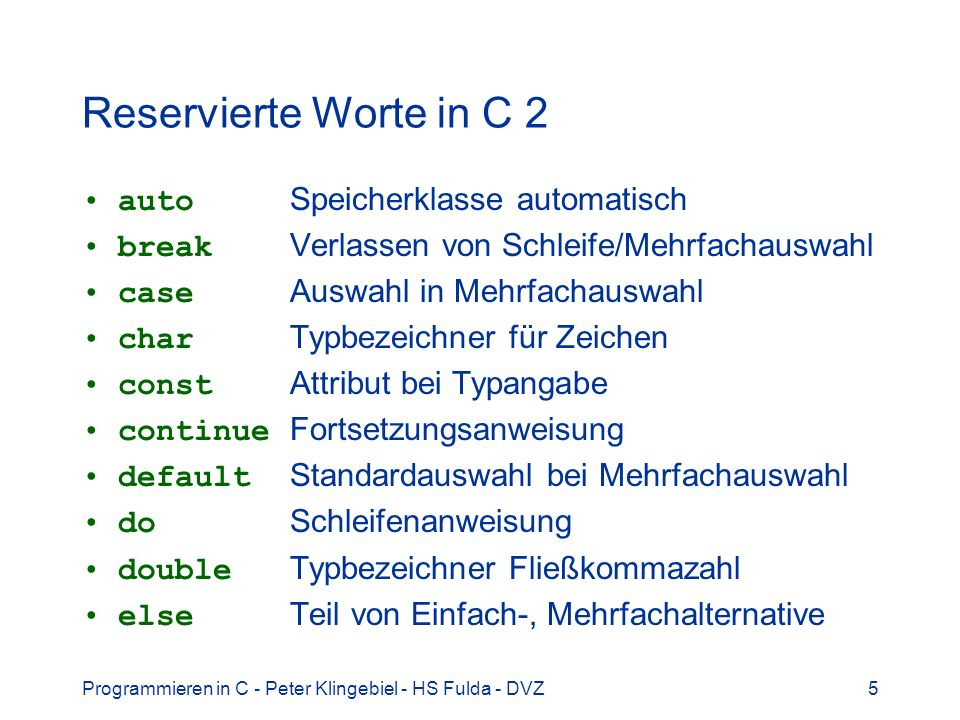 Programmieren in C - Peter Klingebiel - HS Fulda - DVZ56 Call by value 8 Variable a unverändert!!!