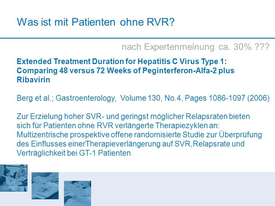 Extended Treatment Duration for Hepatitis C Virus Type 1: Comparing 48 versus 72 Weeks of Peginterferon-Alfa-2 plus Ribavirin Berg et al.; Gastroenter