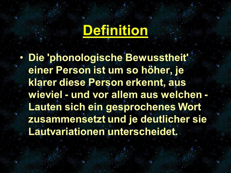 Der Begriff phonologische Bewusstheit geht davon aus, dass der Sinn (die Begabung) eines Menschen, sich die phonetische Struktur der Wörter zu verdeutlichen, unterschiedlich ausgeprägt ist.