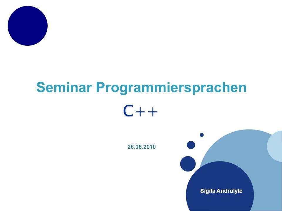 Sigita Andrulyte Seminar Programmiersprachen 26.06.2010