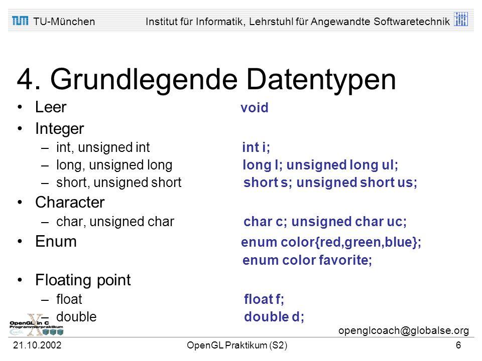 TU-MünchenInstitut für Informatik, Lehrstuhl für Angewandte Softwaretechnik openglcoach@globalse.org 21.10.2002OpenGL Praktikum (S2)5 3. Preprocessor-