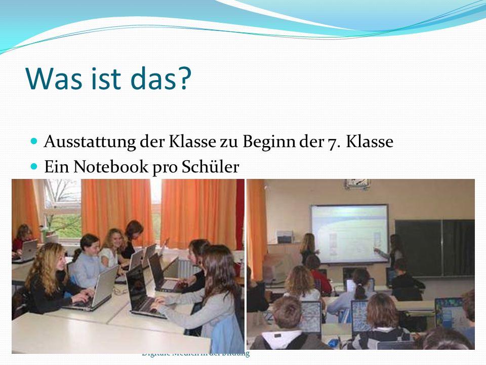 Voraussetzungen für die Arbeit mit Notebook-Klassen Digitale Medien in der Bildung