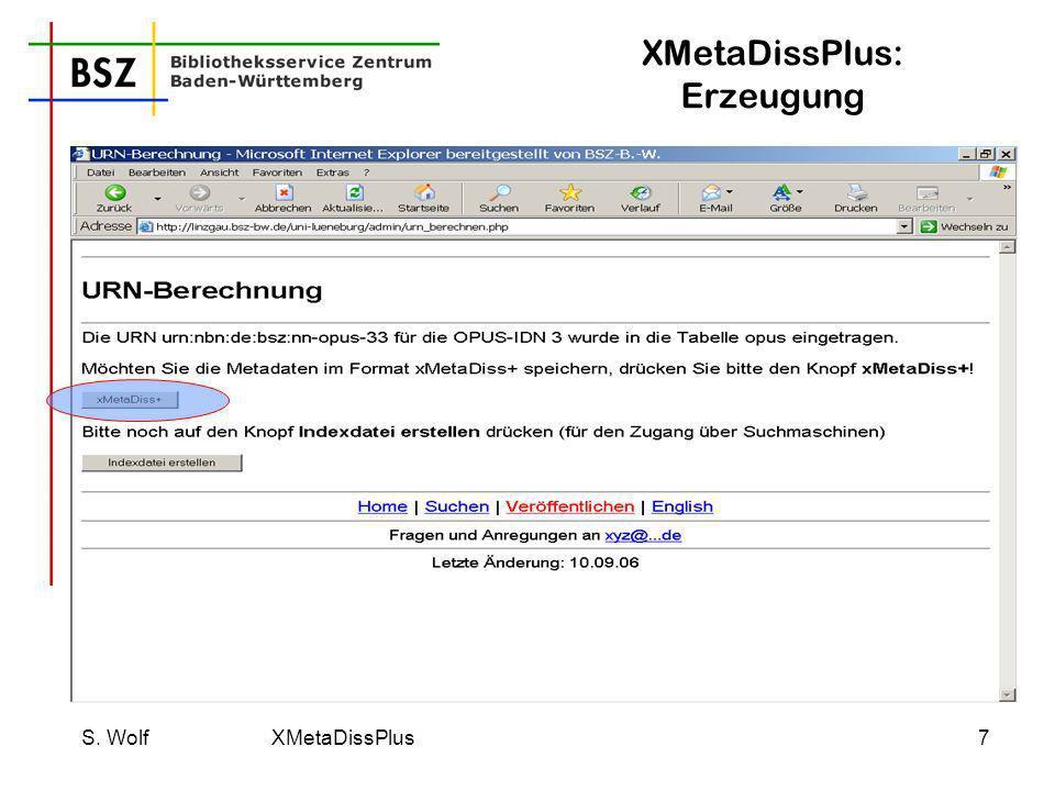 S. Wolf XMetaDissPlus8 XMetaDissPlus: Rückmeldung