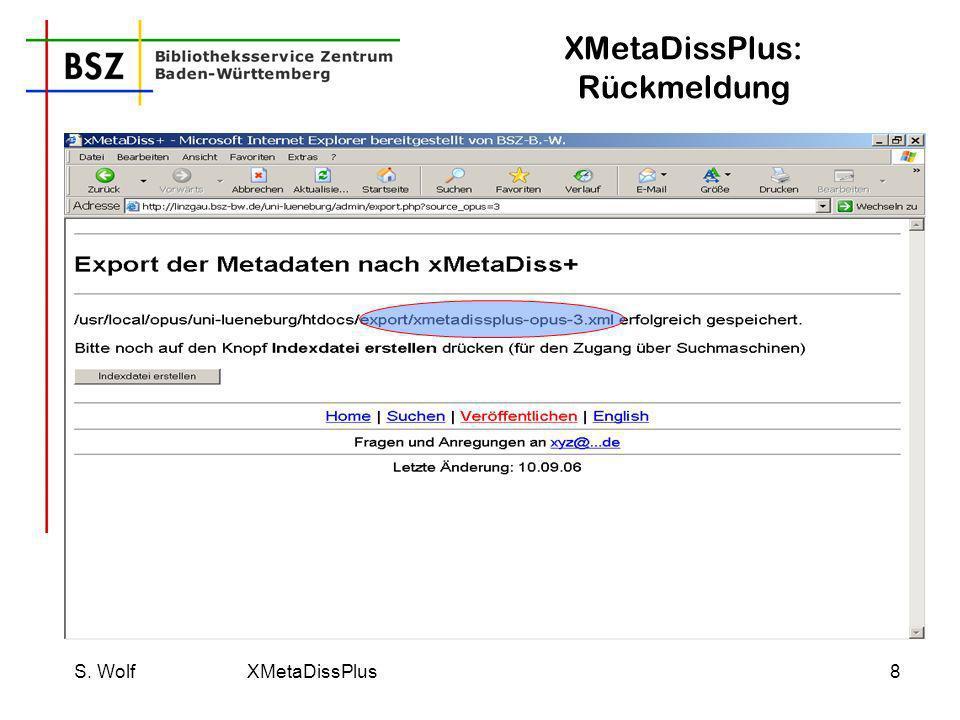 S. Wolf XMetaDissPlus9 XMetaDissPlus: Daten