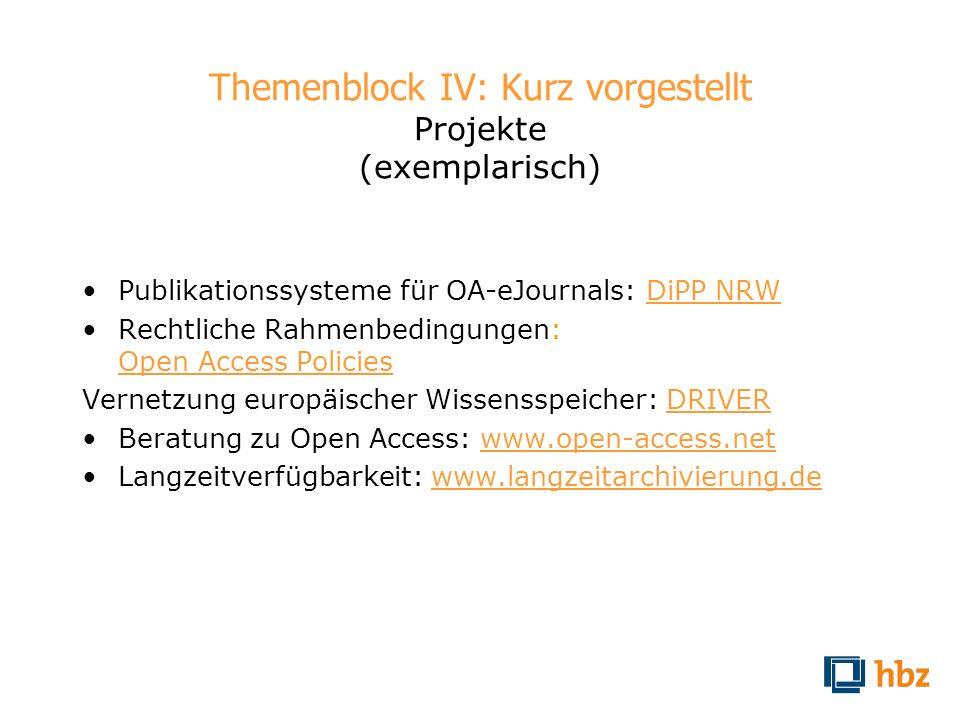 Themenblock IV: Kurz vorgestellt Projekte (exemplarisch) Publikationssysteme für OA-eJournals: DiPP NRWDiPP NRW Rechtliche Rahmenbedingungen: Open Acc