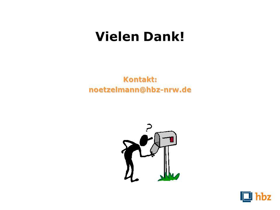 Vielen Dank! Kontakt:noetzelmann@hbz-nrw.de