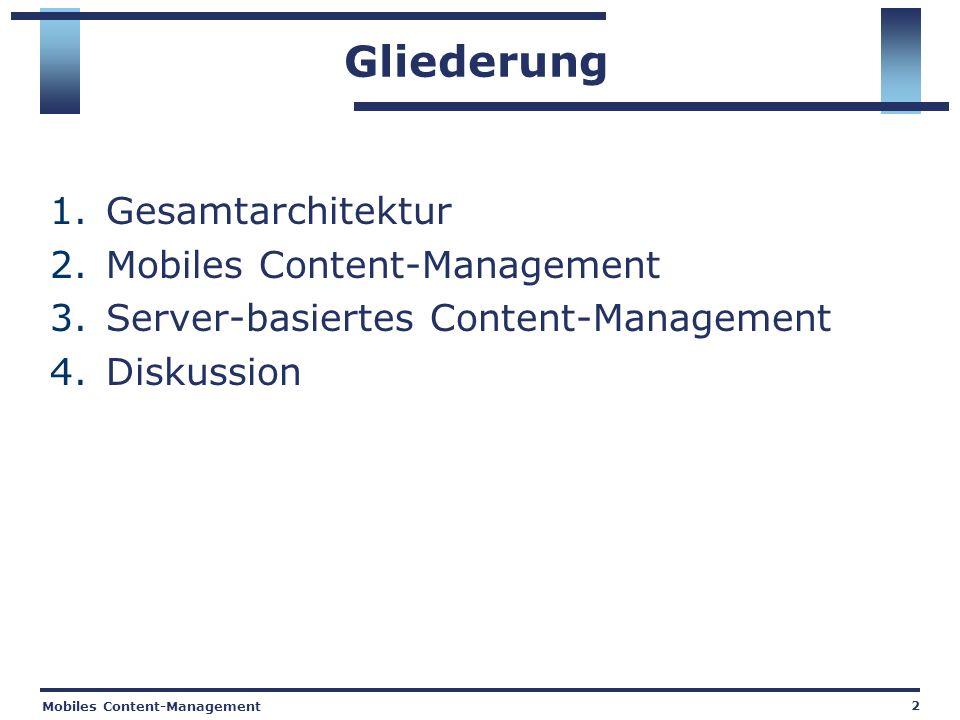 Mobiles Content-Management 23 4.Diskussion Wo sollen eingefügte Objekte abgelegt werden.