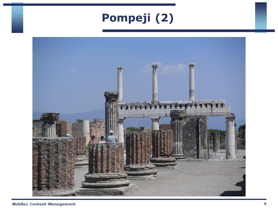 Mobiles Content-Management 9 Pompeji (2)