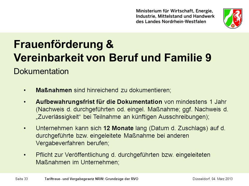 Seite 33Tariftreue- und Vergabegesetz NRW: Grundzüge der RVODüsseldorf, 04. März 2013 Frauenförderung & Vereinbarkeit von Beruf und Familie 9 Dokument
