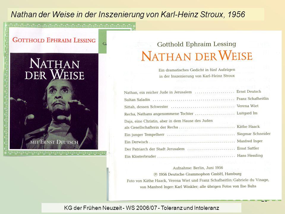 KG der Frühen Neuzeit - WS 2006/07 - Toleranz und Intoleranz 25 Nathan der Weise in der Inszenierung von Karl-Heinz Stroux, 1956