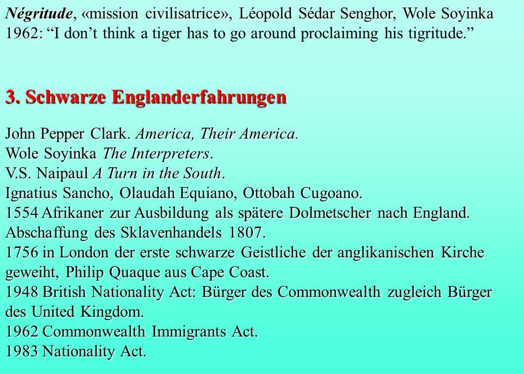 Négritude, «mission civilisatrice», Léopold Sédar Senghor, Wole Soyinka 1962: Négritude, «mission civilisatrice», Léopold Sédar Senghor, Wole Soyinka