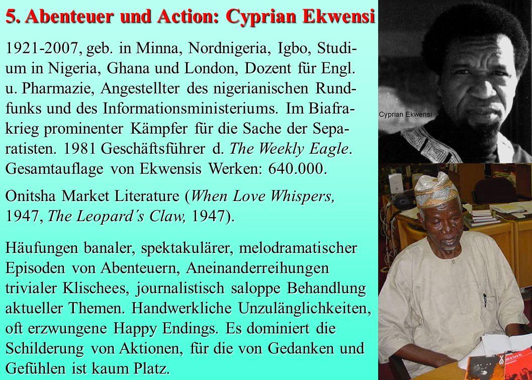 1921-2007, geb. in Minna, Nordnigeria, Igbo, Studi- um in Nigeria, Ghana und London, Dozent für Engl. u. Pharmazie, Angestellter des nigerianischen Ru