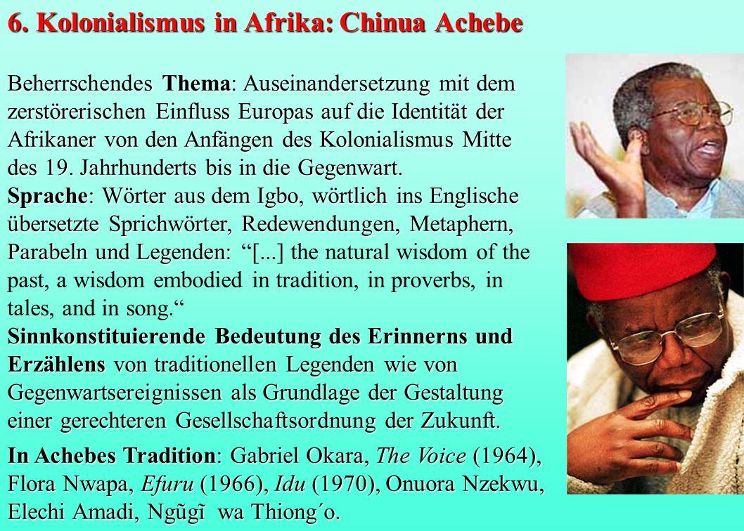 Beherrschendes Thema: Auseinandersetzung mit dem zerstörerischen Einfluss Europas auf die Identität der Afrikaner von den Anfängen des Kolonialismus M