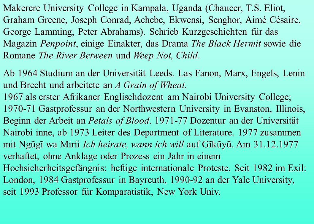Makerere University College in Kampala, Uganda (Chaucer, T.S. Eliot, Graham Greene, Joseph Conrad, Achebe, Ekwensi, Senghor, Aimé Césaire, George Lamm