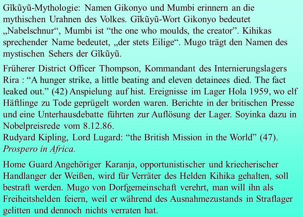 Gĩkũyũ-Mythologie: Namen Gikonyo und Mumbi erinnern an die mythischen Urahnen des Volkes. Gĩkũyũ-Wort Gikonyo bedeutet Nabelschnur, Mumbi ist the one