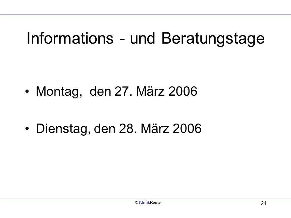 © KlinikRente 23 Kontakt: Muster GmbH Mustermann 1 Mustermann 2 Mustermann 3 Telefon:0 22 22 / 57 57 57 Telefax:0 22 22 / 57 57 58