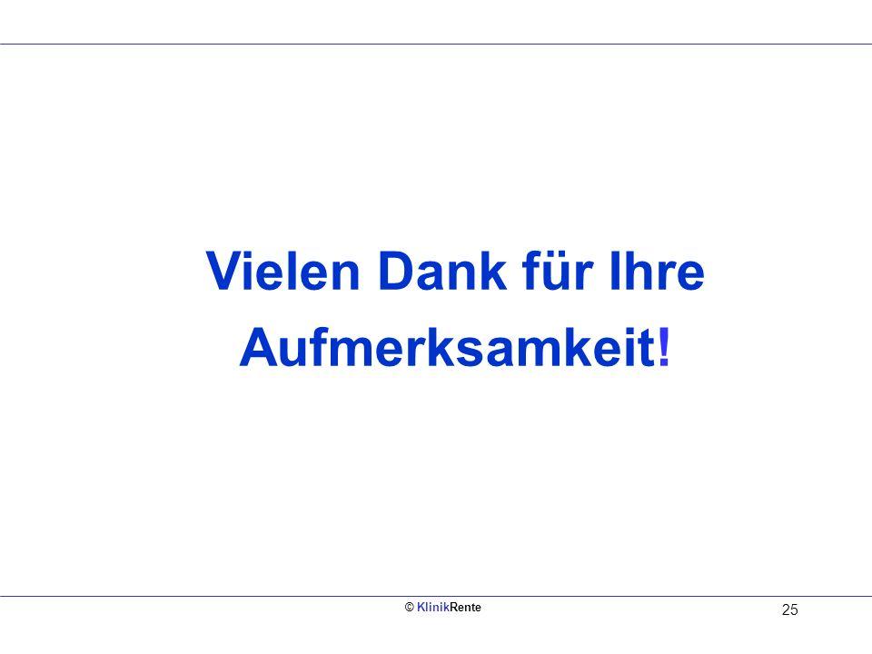© KlinikRente 24 Informations - und Beratungstage Montag, den 27. März 2006 Dienstag, den 28. März 2006