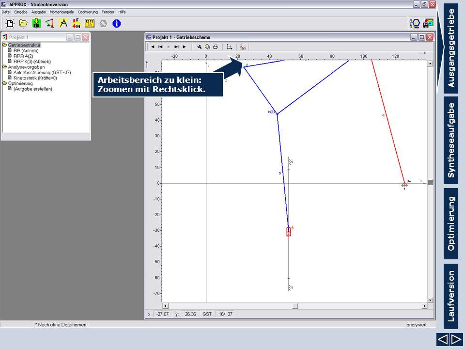 Ausgangsgetriebe Syntheseaufgabe Laufversion Optimierung Arbeitsbereich zu klein: Zoomen mit Rechtsklick.