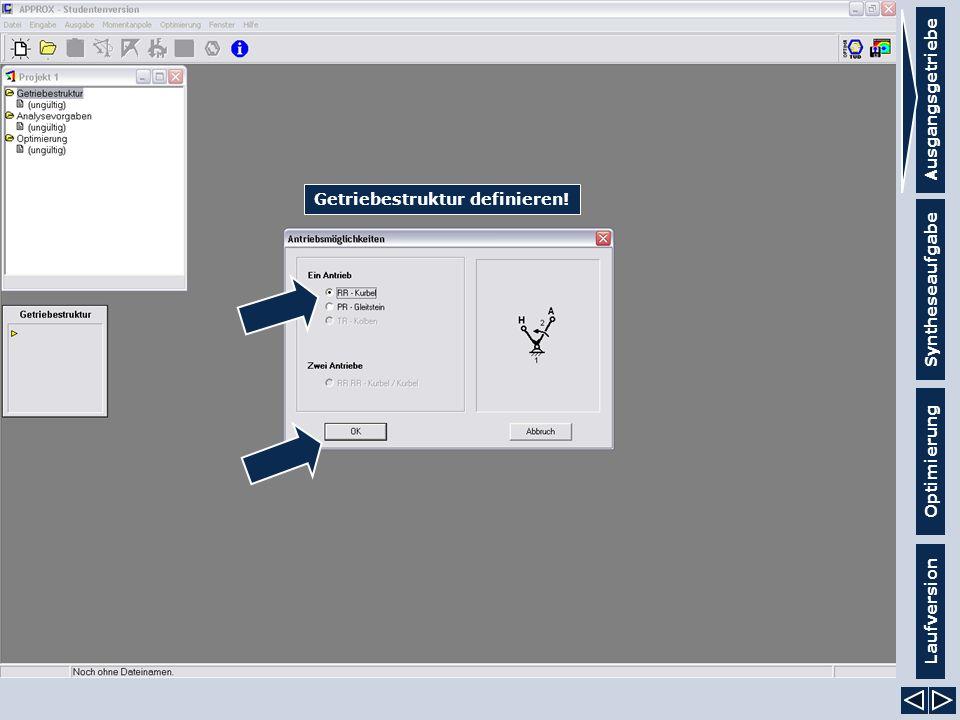 Syntheseaufgabe Laufversion Optimierung Getriebestruktur definieren!