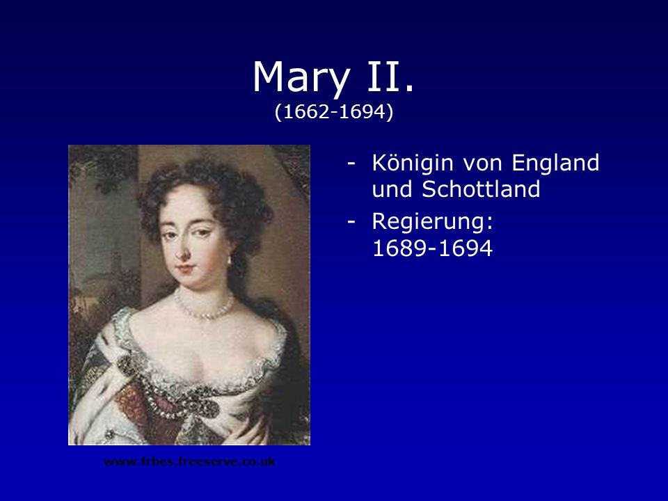 James II. (1633-1701) -König von England und Schottland -Regierung: 1685-1688 www.frhes.freeserve.co.uk
