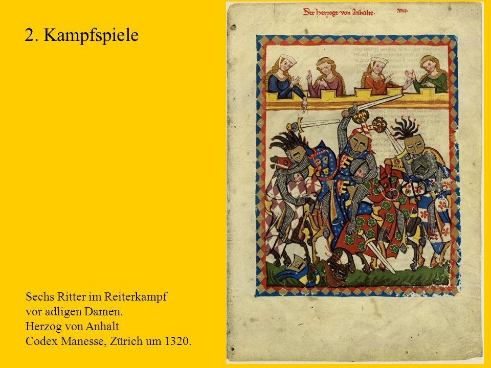 8 Sechs Ritter im Reiterkampf vor adligen Damen. Herzog von Anhalt Codex Manesse, Zürich um 1320. 2. Kampfspiele