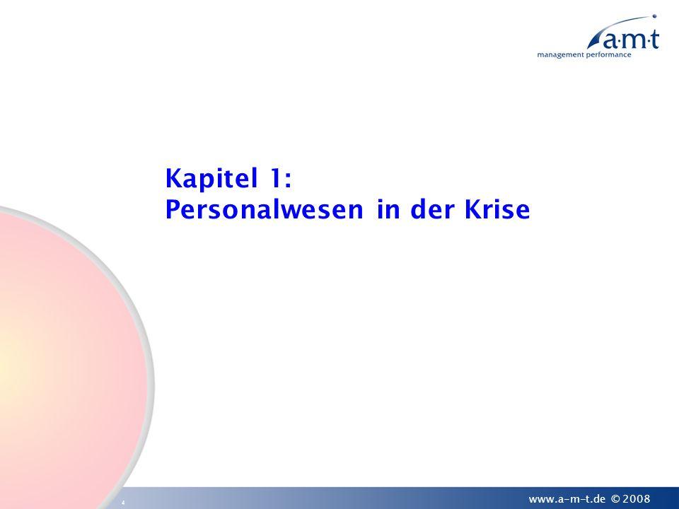 5 www.a-m-t.de © 2008 Anatomie von Krisen Krise ist......